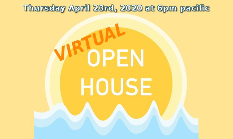 April 23rd Virtual Open House