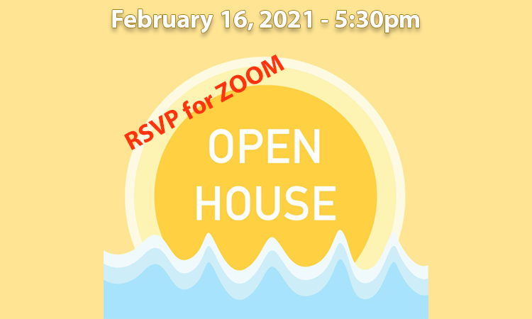 Open House Feb 16 2021